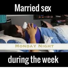 Inappropriate Sex Memes - 25 best memes about married sex married sex memes