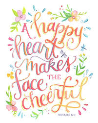a happy makes the cheerful proverbs 15 13 print