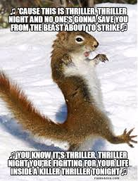 Funny Animals Meme - thriller squirrel funny animals meme pic best humor website