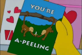 simpsons valentines day card don t worry honey i ve got something really special planned for