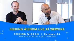 Seeking Live Seeking Wisdom Live At Wework Seeking Wisdom Podcast