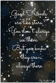 best 25 good friends are like stars ideas on pinterest good