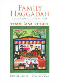 a family haggadah family haggadah a seder for all generations by elie m gindi