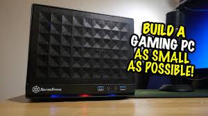 build a gaming pc u2013 as small as possible u2026 u2013 blunty tv