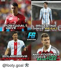 Footy Memes - sadao portugal cr7 argentina have and football rolandihave have lord