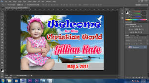 layout for tarpaulin baptismal how to make a baptism christening tarpaulin design in all adobe