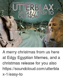 Egyptian Memes - 25 best memes about edgy egyptian edgy meme and memes