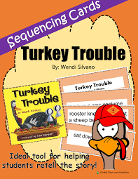 thanksgiving retell and sequence cards turkey trouble turkey