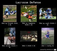 Lacrosse Memes - lacrosse defense river pinterest lacrosse