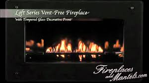 empire comfort systems loft series vent free fireplace youtube