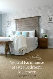 neutral farmhouse master bedroom makeover before u0026 after