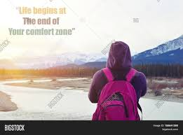 Life Begins Outside Of Your Comfort Zone Life Begins End Your Comfort Zone Image U0026 Photo Bigstock