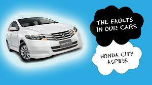 the faults in our cars honda city aspire pakwheels blog