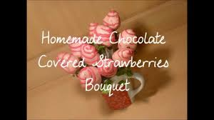 chocolate covered strawberry bouquets chocolate covered strawberries bouquet di s sweet treats