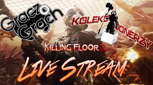 killing floor 2 co op z kolekcjonerzy ps4 live stream pl youtube