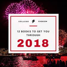 new year s resolutions books what to read in 2018 college fashion