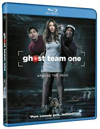 film ghost team horror comedy ghost team one arrives on dvd and blu ray december