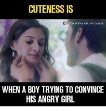 Angry Girl Meme - cuteness is oo enakena yarum ilaiyae when a boy trying to convince