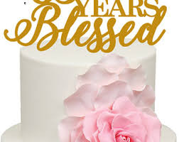 65 wedding anniversary 10 years blessed 10th wedding anniversary acrylic cake topper from
