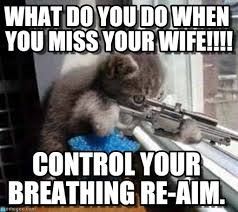 What Do You Do Memes - what do you do when you miss your wife on memegen