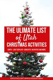 ultimate list utah christmas activities so festive