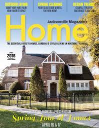 jacksonville magazine home spring 2016 troy spurlin