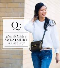 61 best how to style up a sweat shirt images on pinterest