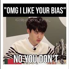 Your Telling Me Meme - telling someone you like their bias is like telling someone you