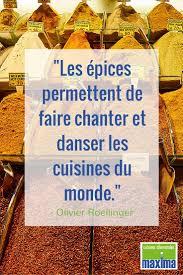 les cuisines du monde les épices permettent de faire chanter les cuisines