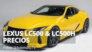 lexus price hk precios para el lexus lc500 y lc500h youtube