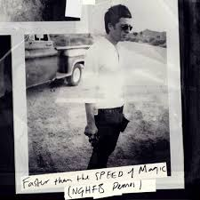 speed of magic faster than the speed of magic noel gallagher s high flying
