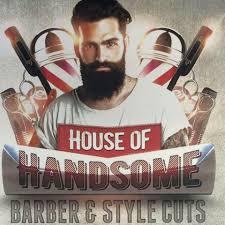 house of handsome barber u0026 style home facebook