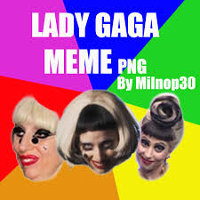 Lady Gaga Memes - lady gaga meme by milnop30 on deviantart