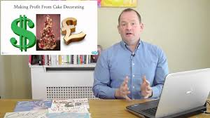 Starting A Cake Decorating Business From Home by Making Profit From Cake Decorating Youtube