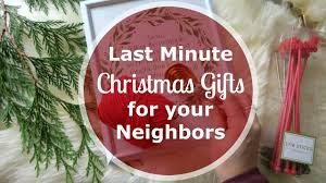 5 amazing last minute christmas gift ideas for neighbors 5 or
