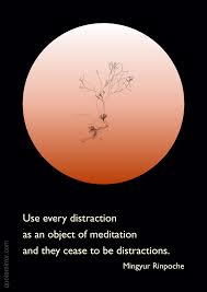 quote distraction using distractions for meditation meditation quotes quote art