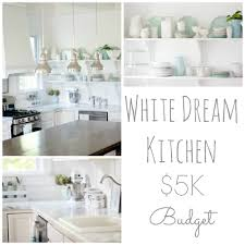 design my dream kitchen white dream kitchen on a 5k budget the reveal restless arrow