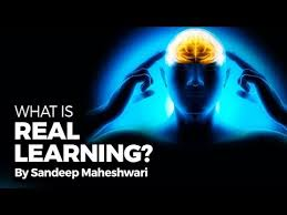 what is real learning by sandeep maheshwari i