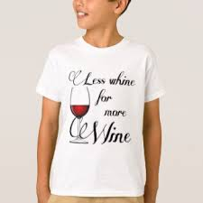 more whine less t shirts u0026 shirt designs zazzle