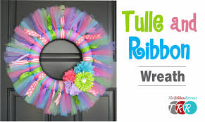 how to make a tulle and ribbon wreath theribbonretreat
