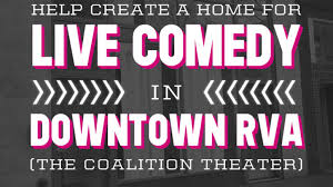 the coalition theater by richmond comedy coalition u2014 kickstarter