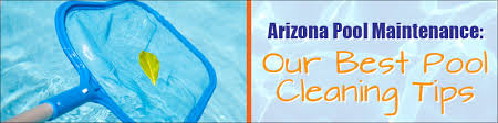 pool cleaning tips best pool cleaning maintenance tips scottsdale az