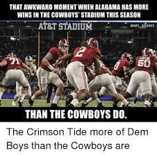 Alabama Football Memes - that awkward moment when alabama has more winsin the cowboys