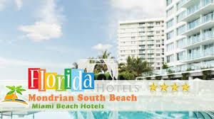 hilton bentley miami mondrian south beach miami beach hotels florida youtube