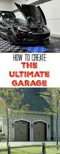 Garage Ideas 126 Best Garage Ideas Inspiration U0026 Tips Images On Pinterest