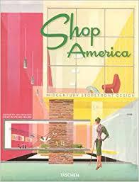 taschen design shop america mid century storefront design 1938 1950