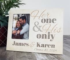 personalized wedding photo frame personalized wedding picture frame one his only