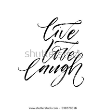 Love Laugh Live Live Love Laugh Poster Hand Drawn Stock Vector 524605663