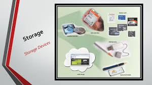 Storage Devices by Introduction To Computing Ppt Download