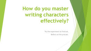 How to Master Writing Characters